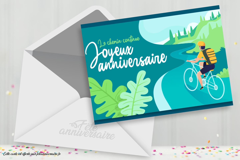 Carte d'anniversaire cyclisme : Le chemin continue : Joyeux anniversaire